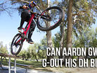 Can Aaron Gwin G-Out His Downhill Bike?