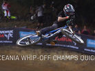 Oceania Whip-Off Champs Quicky