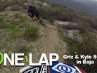 ONE LAP - Griz and Kyle Strait in Baja
