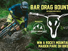 Bar Drag Bounty is Back - Win a Rocky Mountain Maiden Park DH Bike