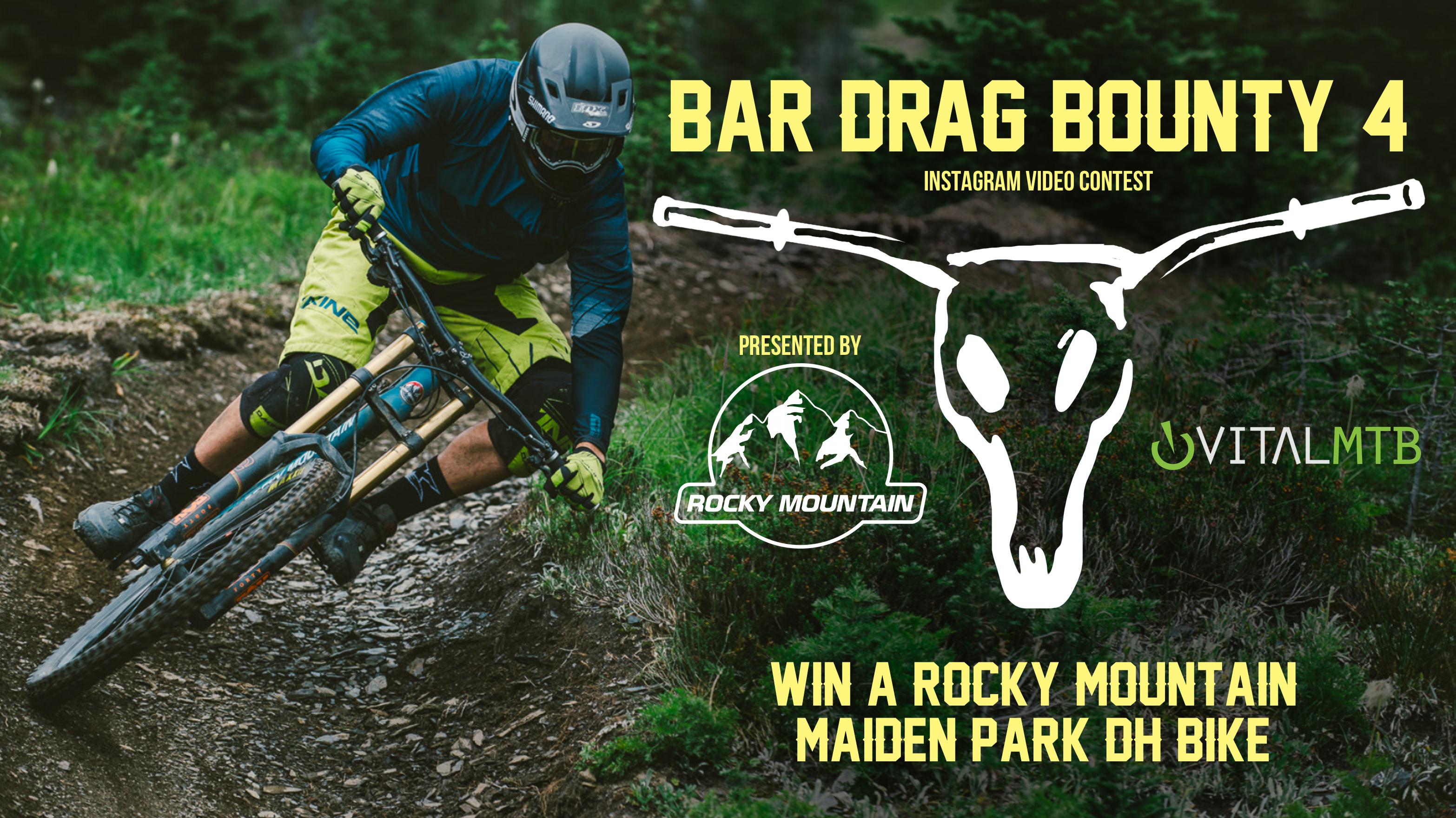 Bar Drag Bounty is Back - Win a Rocky Mountain Maiden Park DH Bike