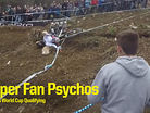 Super Fan Psychos - Lourdes World Cup Qualifying with #dirtburkes