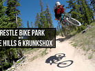 Trestle Bike Park with Nate Hills and KrunkShox