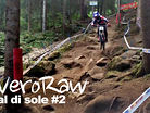 VeroRAW - Which Lines Look Faster? Val di Sole World Champs