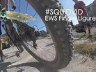 #SQUIDVID - Enduro World Series, Finale Ligure