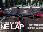 ONE LAP - A Trail & A Tale - Lars Sternberg and Mark Weir