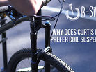 Why Does Curtis Keene Prefer Coil Suspension? Vital B-Sides