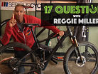 17 Questions - Reggie Miller