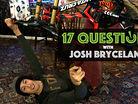 17 Questions - Josh Bryceland