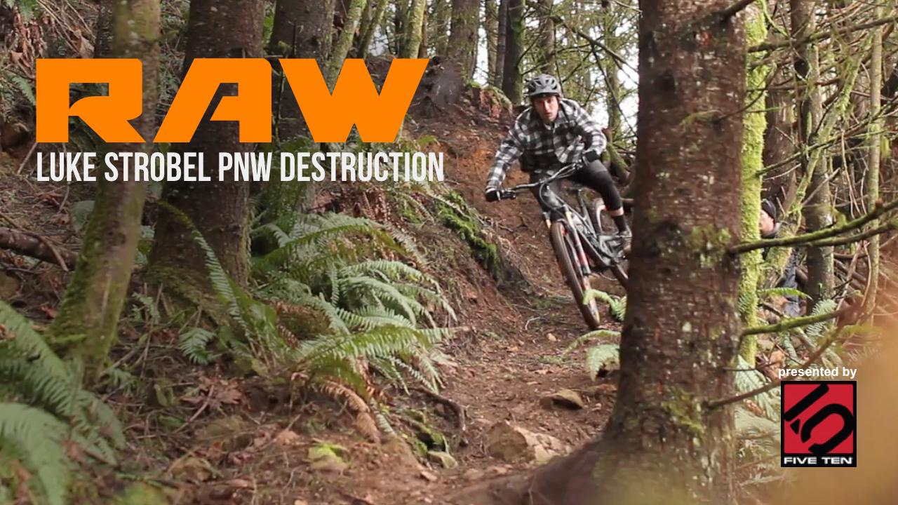 Vital RAW - Luke Strobel PNW Destruction