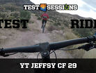 TEST RIDE - YT Jeffsy CF 29 from Test Sessions