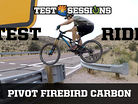 TEST RIDE - Pivot Firebird Carbon from Test Sessions