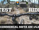 TEST RIDE - Commencal Meta AM v4.2 from Test Sessions