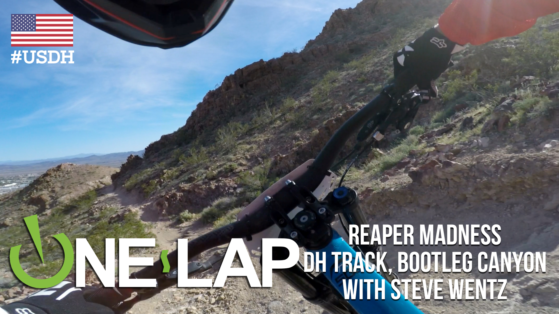 Brutal Bootleg Canyon - Reaper Madness DH Track with Steve Wentz