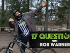 17 Questions - Rob Warner