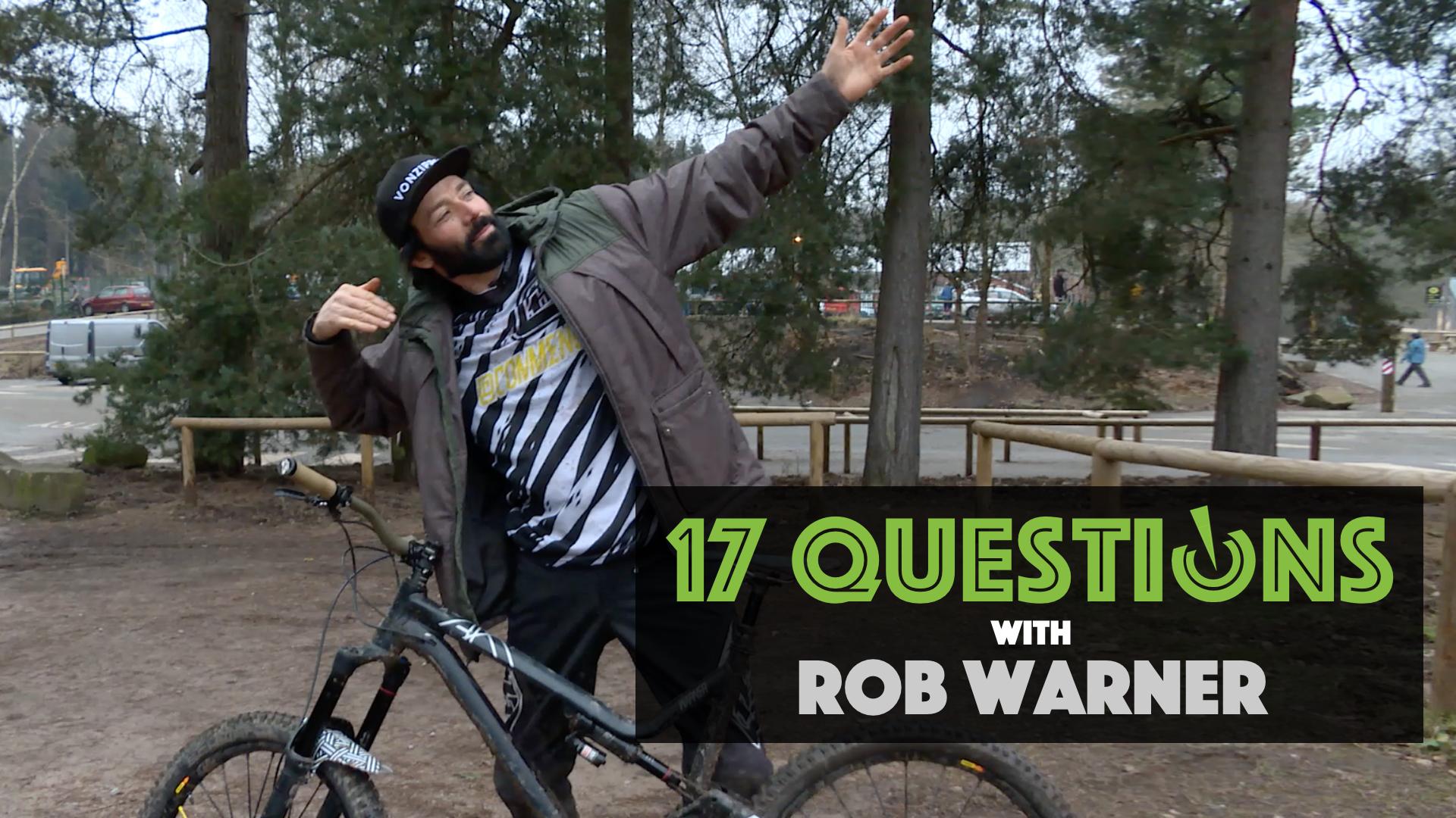 17 Questions - Rob Warner