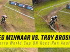 Troy Brosnan vs. Greg Minnaar - Andorra Race Run Analysis