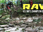 ROCKS VS. BIKES - Vital RAW - U.S. National Champs DH Day 1