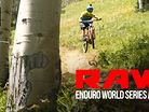 Crushing, Carnage & Comedy - Vital RAW Enduro World Series, Aspen