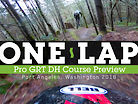 Pro GRT Port Angeles DH Course Preview