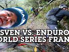 SVEN MARTIN VS ENDURO WORLD SERIES, FRANCE - Course Preview