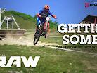 GETTIN' SOME! Vital RAW, Crankworx Les Gets DH