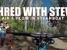 BIG AIR AND BIG FLOW IN STEAMBOAT - Shred with Steve, Flying Diamond Trail