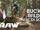 Vital RAW - Buck Wild Val di Sole