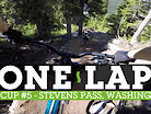 PROPER DH TRACK - NW Cup #5 Stevens Pass - ONE LAP
