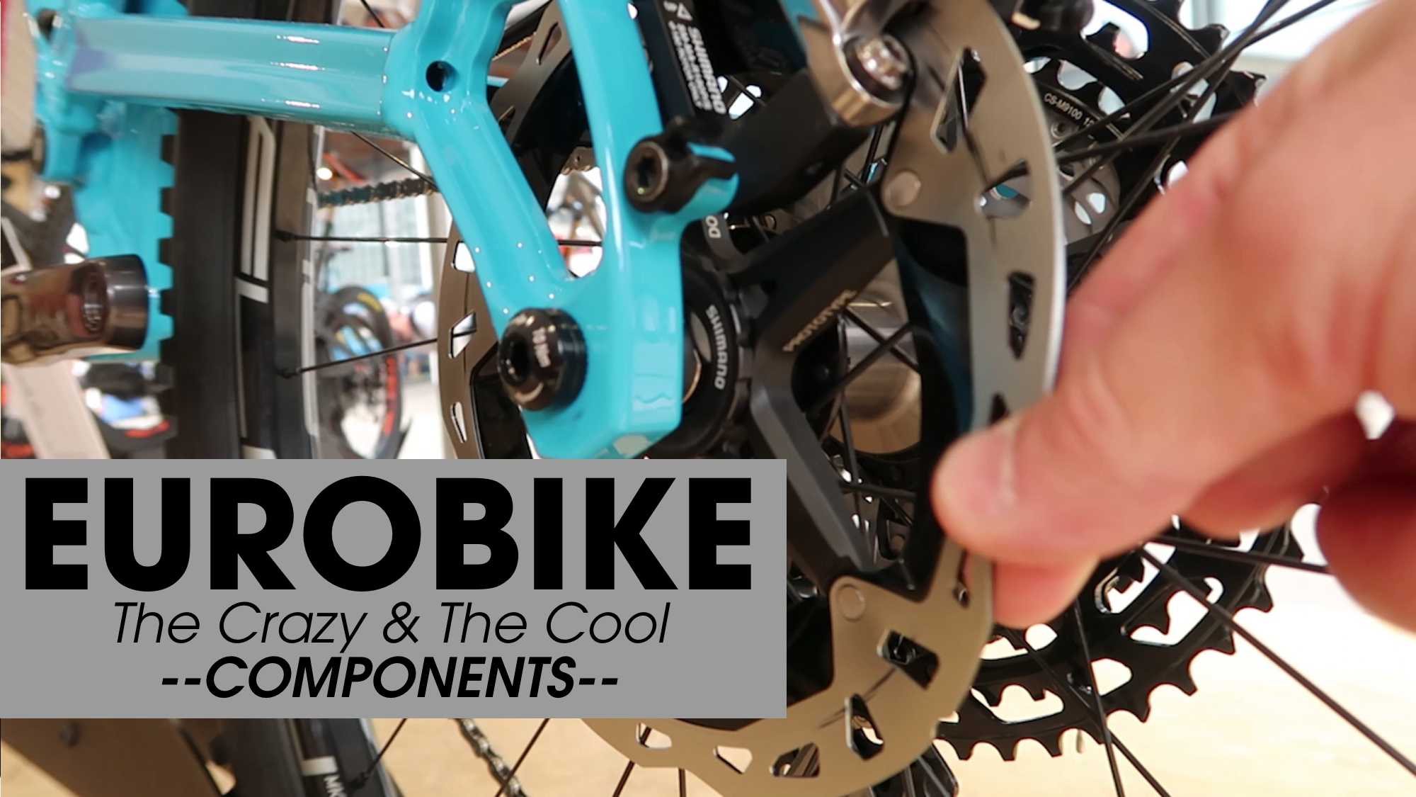 The Crazy and the Cool - COMPONENTS from Eurobike