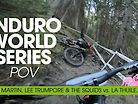 Enduro World Series POV La Thuile with Sven Martin & Lee Trumpore