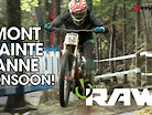Mont-Sainte-Anne Monsoon! Vital RAW World Cup DH