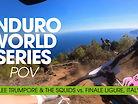POV - ENDURO WORLD SERIES - Finale Ligure, Italy