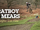 Josh Bryceland & Scotty Mears - Burgtec Lost Files