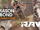 Vital RAW - All-Natural Gnar with Mason Bond