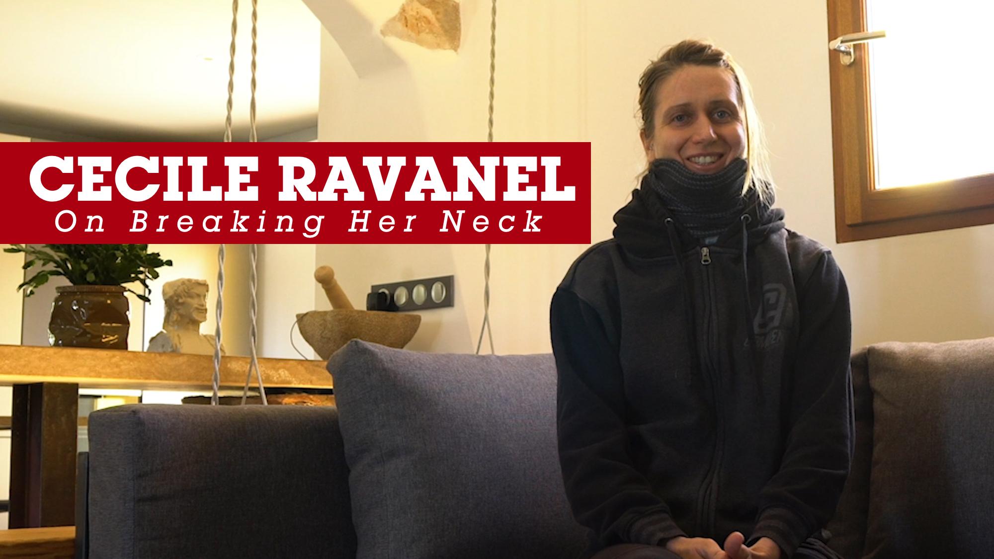 On Breaking Her Neck - Cecile Ravanel Exclusive Interview