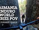SVEN VS EWS TASMANIA - The Funnest Trails!