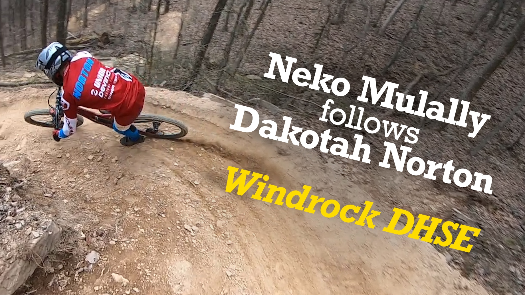 Neko Mulally Follows Dakotah Norton - Downhill Southeast at Windrock