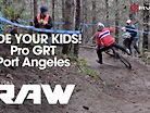 Vital RAW - DH Racing from the Port Angeles Pro GRT