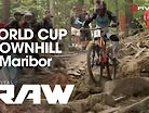 Vital RAW - Maribor World Cup DH Day 1