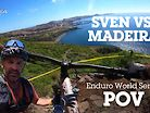 Enduro World Series POV - SVEN VS PORTUGAL!