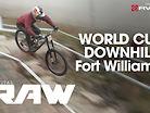 RAIN, WIND & ROCKS - Vital RAW Fort William World Cup DH Day 1
