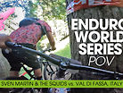 BAR TO BAR! ENDURO WORLD SERIES POV - CANAZEI ITALY