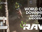 Vital RAW - Andorra World Cup DH Day 1