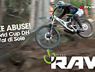 BIKE ABUSE! Vital RAW, 2019 World Cup Downhill, Val di Sole Day 2