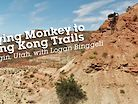 Flying Monkey to King Kong Trails with Logan Binggeli