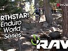 Vital RAW - ENDURO WORLD SERIES NORTHSTAR 2019