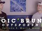 Loic Bruni Interviews Martin Maes - Outspoken Episode 8