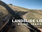 Fun, Flowy, Fast XC MTB in Boise - Landslide Trail
