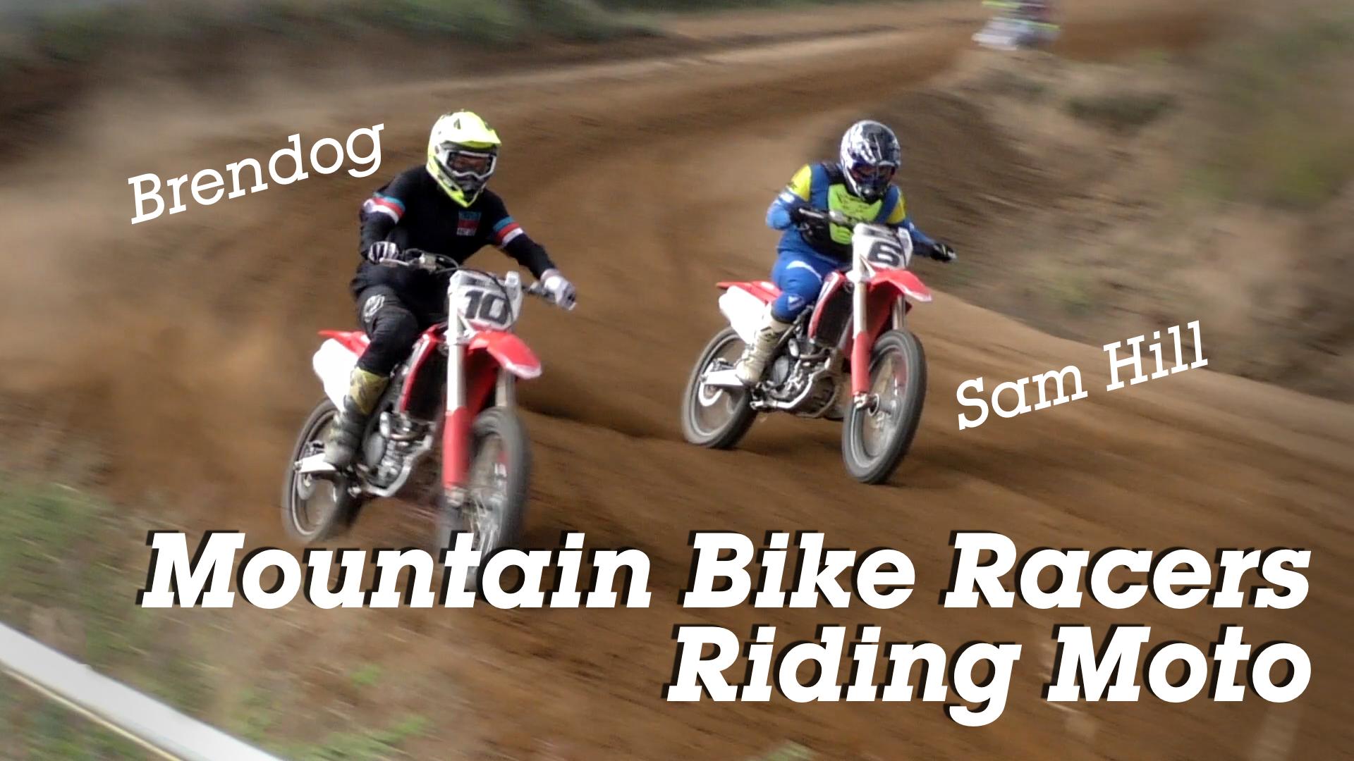 Mountain Bike Racers Riding Moto - Sam Hill, Brendan Fairclough & More